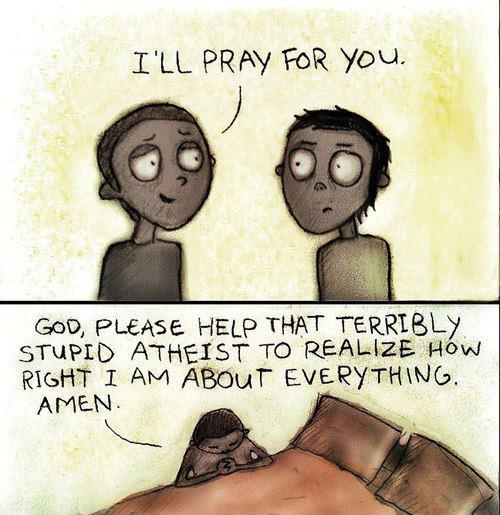 I'll pray for you